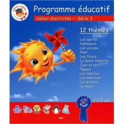Programme éducatif - Cahier d'activités 1 thème à la fois - Série 3