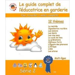 Le guide complet de l'éducatrice en garderie série 2