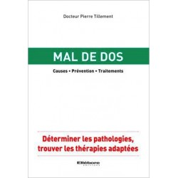Mal de dos - Causes - Prévention - Traitements