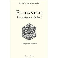 Fulcanelli - Une énigme irrésolue ?