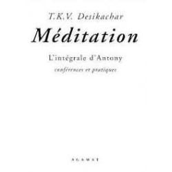 Méditation - L'intégrale d'Antony
