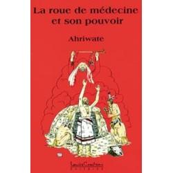 La roue de médecine et son pouvoir