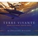 Terre vivante - Méditations pour Gaïa - Livre audio