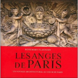 Les anges de Paris - Un voyage architectural au coeur de Paris