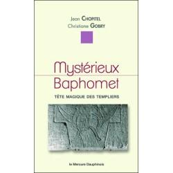 Mystérieux Baphomet - Tête magique des templiers