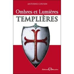 Ombres et Lumières Templières