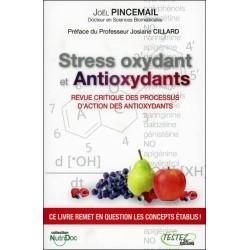 Stress oxydant et Antioxydants - Revue critique des processus