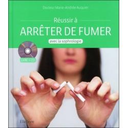 Réussir à arrêter de fumer avec la sophrologie - Livre + CD