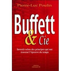 Buffet & Cie - Investir selon des principes qui ont traversé l'épreuve du temps