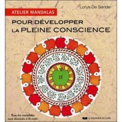 Pour développer la pleine conscience - Atelier Mandalas
