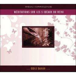 Méditation sur les 5 idéaux du reiki - Livre audio