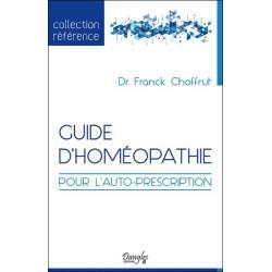 Guide d'homéopathie pour l'auto-prescription