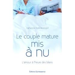 Le couple mature mis à nu - L'amour à l'heure des bilans
