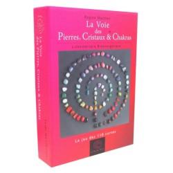 La Voie des Pierres. Cristaux & Chakras - Le jeu de 110 cartes