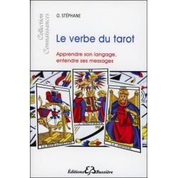 Le verbe du tarot - Apprendre son langage. entendre ses messages