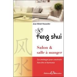 So Feng Shui - Salon & salle à manger - Les aménager pour construire bien-être et harmonie
