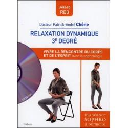 Relaxation dynamique 3° degré - Vivre la rencontre du corps et de l'esprit avec la sophrologie - Livre + CD