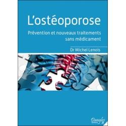 L'ostéoporose - Prévention et nouveaux traitements sans médicament