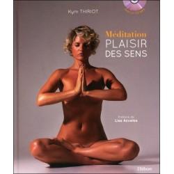 Méditation - Plaisir des sens - Livre + CD