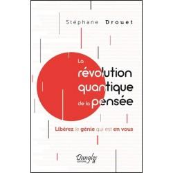 La révolution quantique de la pensée - Libérez le génie qui est en vous