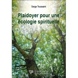 Plaidoyer pour une écologie spirituelle