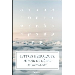 Lettres hébraïques, miroir de l'être