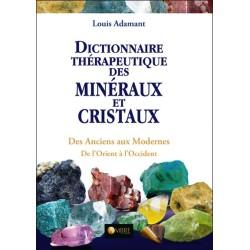 Dictionnaire thérapeutique des minéraux et cristaux - Des Anciens aux Modernes