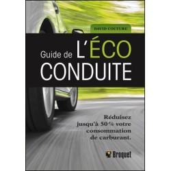 Guide de l'éco-conduite - Réduisez jusqu'à 50% votre consommation de carburant