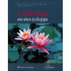 Le Jardin d'eau - Une vision écologique