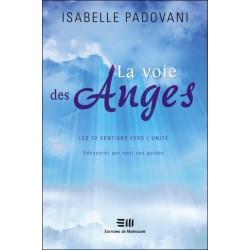La voie des Anges - Les 72 sentiers vers l'unité