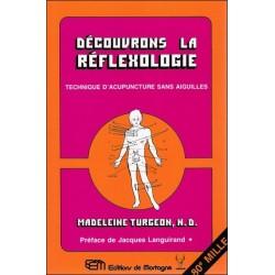 Découvrons la réflexologie