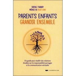 Parents - Enfants - Grandir ensemble - Un guide pour établir des relations fondées sur la responsabilité partagée...