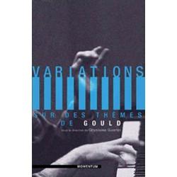 Variations sur des thèmes de Gould