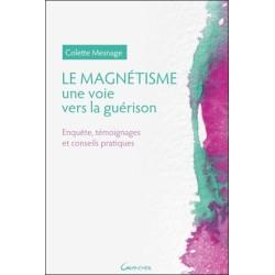 Le Magnétisme - Une voie vers la guérison
