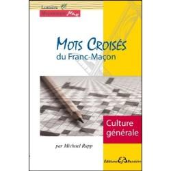 Mots croisés du franc-maçon - Culture générale