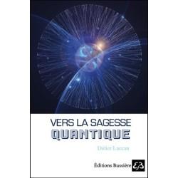 Vers la sagesse quantique