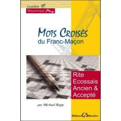 Mots croisés du Franc-maçon - Rite Ecossais Ancien et Accepté