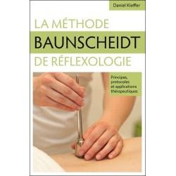 La méthode Baunscheidt de réfléxologie - Principes, protocoles et applications thérapeutiques