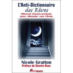 L'Anti-dictionnaire des Rêves - Manuel d'auto-analyse pour décoder vos rêves