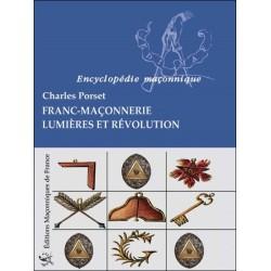 Franc-Maçonnerie - Lumières et Révolution