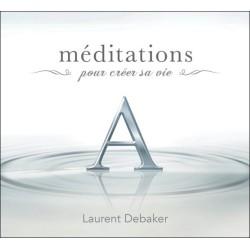 Méditations pour créer sa vie - Livre audio