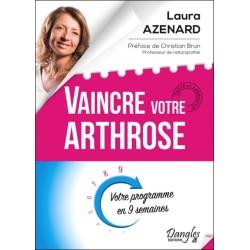 Vaincre votre arthrose - Votre programme en 9 semaines