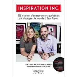 Inspiration Inc. - 10 histoires d'entrepreneurs québécois qui changent le monde à leur façon