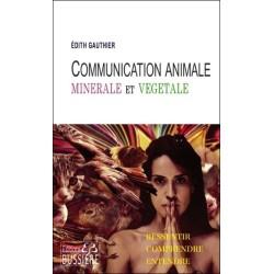 Communication Animale, minérale et végétale