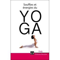 Souffles et énergies du Yoga
