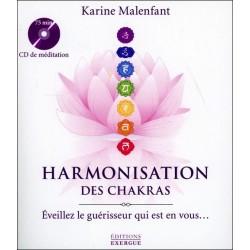 Harmonisation des chakras - Eveillez le guérisseur qui est en vous... - Livre + CD
