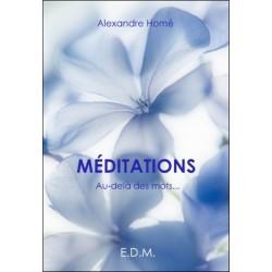 Méditations - Au-delà des mots...