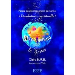 Ho'oponopono 2.0 - Passez du développement personnel à l'évolution spirituelle !