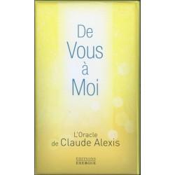 De Vous à Moi - L'Oracle de Claude Alexis