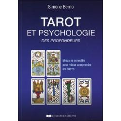 Tarot et psychologie des profondeurs - Mieux se connaître pour mieux comprendre les autres